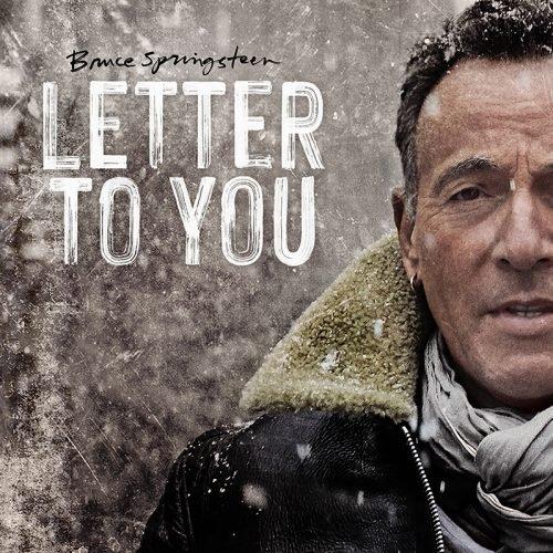 音楽感想 Bruce Springsteen「Letter to You」